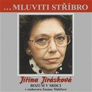 Mluviti stříbro - Jiřina Jirásková
