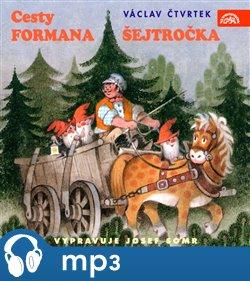 Obálka titulu Cesty formana Šejtročka 1.