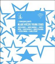 Mladé hvězdy / Young Stars