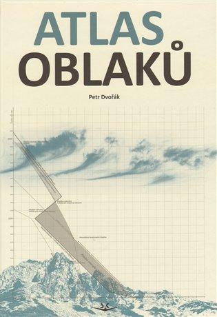 Atlas oblaků /Svět křídel/ - Petr Dvořák | Booksquad.ink