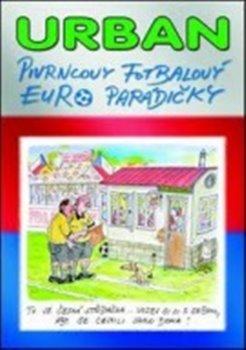 Obálka titulu Pivrncovy fotbalový EURO parádičky