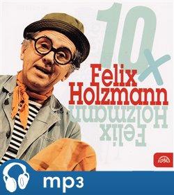 Obálka titulu 10x Felix Holzmann