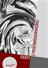 CESTY Z POSTMODERNISMU