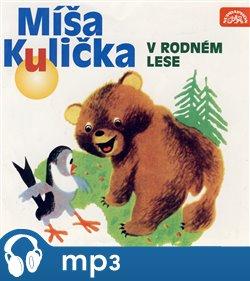 Obálka titulu Míša Kulička v rodném lese
