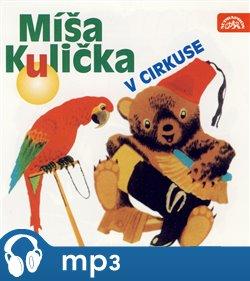 Obálka titulu Míša Kulička v cirkuse