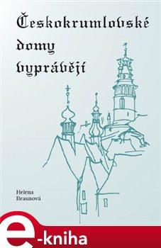 Obálka titulu Českokrumlovské domy vyprávějí