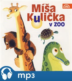 Obálka titulu Míša Kulička v zoo