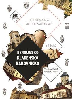 Obálka titulu Berounsko, Kladensko, Rakovnicko