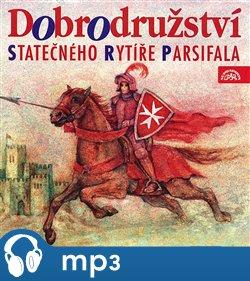 Obálka titulu Dobrodružství statečného rytíře Parsifala
