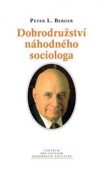 Obálka titulu Dobrodružství náhodného sociologa