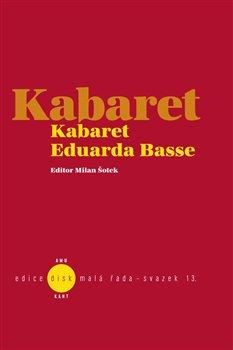 Obálka titulu Kabaret Eduarda Basse