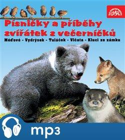 Obálka titulu Písničky a příběhy zvířátek z večerníčků