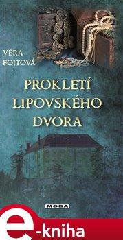 Obálka titulu Prokletí lipovského dvora
