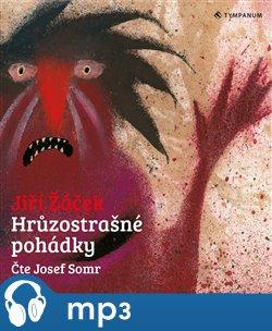 Hrůzostrašné pohádky, mp3 - Jiří Žáček