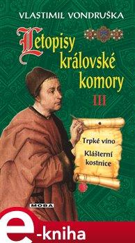 Letopisy královské komory III. - Vlastimil Vondruška e-kniha