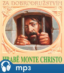 Hrabě Monte Christo, mp3 - Alexandre Dumas