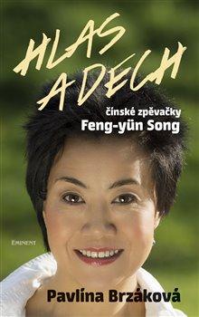 Obálka titulu Hlas a dech čínské zpěvačky Feng-yün Song