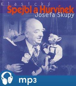 Obálka titulu Klasický Spejbl a Hurvínek Josefa Skupy 1.