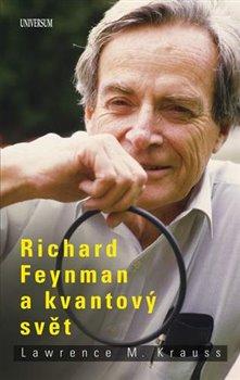 Obálka titulu Richard Feynman a kvantový svět