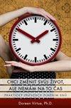 Obálka knihy Chci změnit svůj život, ale nemám na to čas