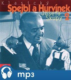 Obálka titulu Klasický Spejbl a Hurvínek Josefa Skupy 2