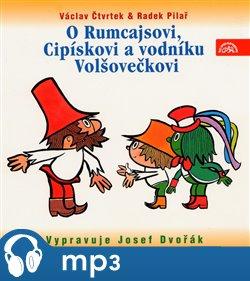 Obálka titulu O Rumcajsovi, Cipískovi a vodníku Volšovečkovi