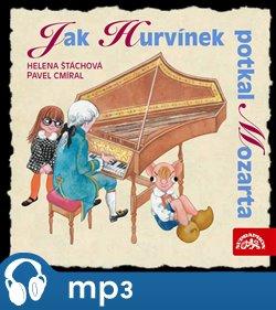 Obálka titulu Jak Hurvínek potkal Mozarta