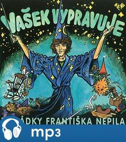 Obálka titulu Vašek vypravuje pohádky Františka Nepila