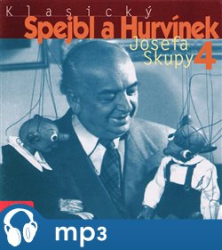 Obálka titulu Klasický Spejbl a Hurvínek Josefa Skupy 4.