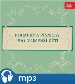 Obálka titulu Pohádky a písničky pro nejmenší děti