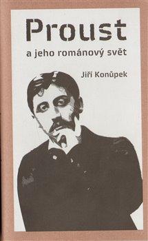 Obálka titulu Proust a jeho románový svět