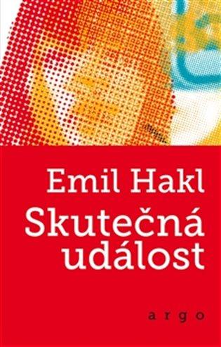 Skutečná událost - Emil Hakl   Booksquad.ink