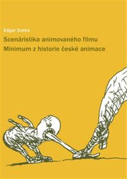 Obálka titulu Scenáristika animovaného filmu