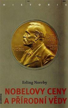 Obálka titulu Nobelovy ceny a přírodní vědy