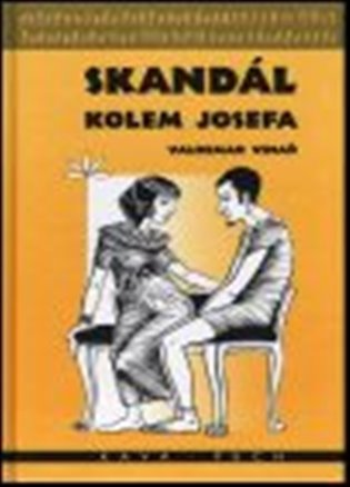 Skandál kolem Josefa - Valdemar Vinař   Booksquad.ink