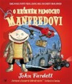 Obálka titulu O hrůzném padouchu Manfredovi