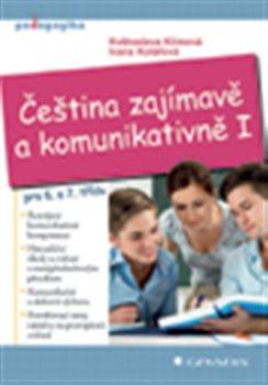 Obálka titulu Čeština zajímavě a komunikativně I