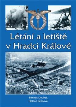 Obálka titulu Létání a letiště v Hradci Králové