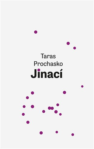 Jinací - Taras Prochasko | Booksquad.ink