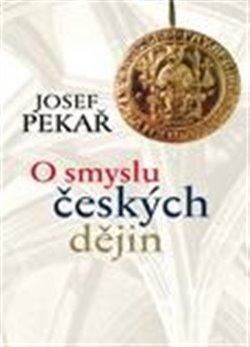 Obálka titulu O smyslu českých dějin