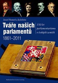 Obálka titulu Tváře našich parlamentů