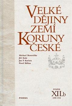 Obálka titulu Velké dějiny zemí Koruny české XIIb.