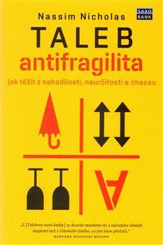 Obálka titulu Antifragilita - Jak těžit z nejistoty