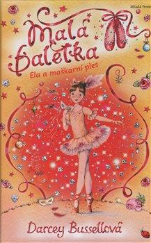 Obálka titulu Malá Baletka - Ela a maškarní ples
