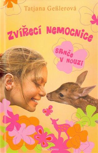 Zvířecí nemocnice 1:Srnče v nouzi - Tatjana Geßler | Booksquad.ink