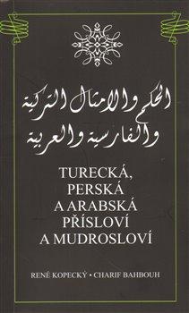 Obálka titulu Turecká, perská a arabská přísloví a mudrosloví