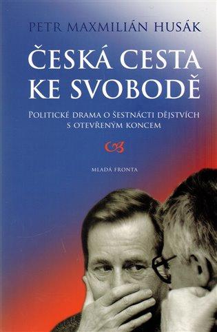 Česká cesta  ke svobodě