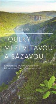 Obálka titulu Toulky mezi Vltavou a Sázavou