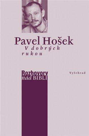 V dobrých rukou - Pavel Hošek, | Replicamaglie.com