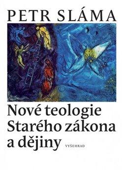 Obálka titulu Nové teologie Starého zákona a dějiny